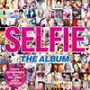 Various Artists - Selfie - The Album