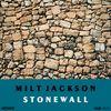 Milt Jackson - Stonewall