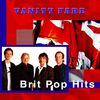 Vanity Fare - Brit Pop Hits