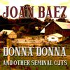Joan Baez - Donna Donna and Other Seminal Cuts