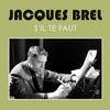 Jacques Brel - S'Il te faut