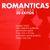 - Romanticas, Ayer y Hoy, 30 Exitos: Dejaria Todo, Yo Comence la Broma, Mi Fingiste Amor, O Me Voy o Te Vas, Mi Eterno Amor Secreto, Pasito Tun Tun