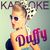 - Karaoke - Duffy