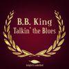 B.B. King - Talkin' the Blues