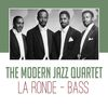 Modern Jazz Quartet - La Ronde - Bass