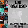 Lou Donaldson - Fourteen Classic Albums: 1953-1962
