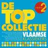 Various Artists - Radio 2 De Topcollectie Vlaamse Klassiekers (Explicit)