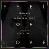 Tensnake / Jacques Lu Cont / Jamie Lidell - Feel Of Love