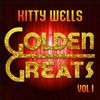 Kitty Wells - Golden Greats, Vol. 1