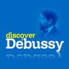 Claude Debussy - Discover Debussy