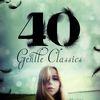 Johannes Brahms - 40 Gentle Classics