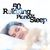 - 50 Relaxing Piano for Sleep