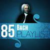 Johann Sebastian Bach - 85 Bach Playlist