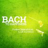 Johann Sebastian Bach - Bach to Happiness - Positive Classical Music to Lift Your Mood