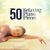 - 50 Relaxing Piano Pieces