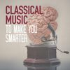 Wolfgang Amadeus Mozart - Classical Music to Make You Smarter