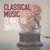- Classical Music to Make You Smarter