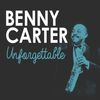 Benny Carter - Unforgettable
