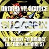 Brooklyn Bounce - Get Ready to Bounce (DJ Baxy Remixes)