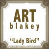 Art Blakey - Lady Bird