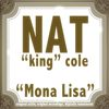 """Nat """"King"""" Cole - Mona Lisa"""