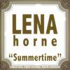 Lena Horne - Summertime