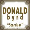 Donald Byrd - Stardust