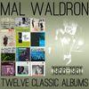 Mal Waldron - Twelve Classic Albums: 1956-1961