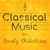 - Classical Music for Early Childhood