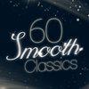 Felix Mendelssohn - 60 Smooth Classics