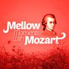 Wolfgang Amadeus Mozart - Mellow Moments with Mozart