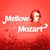 - Mellow Moments with Mozart