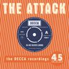 The Attack - Hi Ho Silver Lining - The Decca Recordings