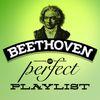 Ludwig van Beethoven - Beethoven: The Perfect Playlist