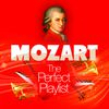 Wolfgang Amadeus Mozart - Mozart: The Perfect Playlist