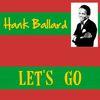 Hank Ballard - Let's Go