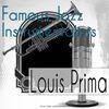 Louis Prima - Famous Jazz Instrumentalists
