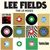 - Truth & Soul presents Lee Fields (The 45 Mixes)