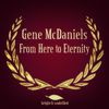 Gene McDaniels - From Here to Eternity