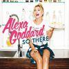 Alexa Goddard - So There