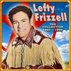 Lefty Frizzell - The Collection '50-'59