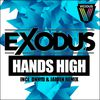Exodus - Hands High