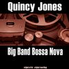 Quincy Jones - Big Band Bossa Nova (Remastered)