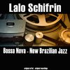 Lalo Schifrin - The Jazz Collection: Bossa Nova - New Brazilian Jazz