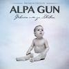 Alpa Gun - Geboren um zu Sterben (Premium Edition)