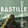 Bastille - Oblivion (Explicit)