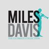 Miles Davis - The Ultimate Collection