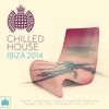 Various Artists - Chilled House Ibiza 2014 - Ministry of Sound