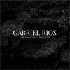 Gabriel Rios - This Marauder's Midnight (Deluxe)