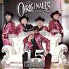 Los Originales De San Juan - 15 Corridos Inmortales
